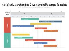Half Yearly Merchandise Development Roadmap Template Microsoft