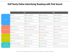 Half Yearly Online Advertising Roadmap With Paid Search Information