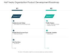 Half Yearly Organization Product Development Roadmap Diagrams