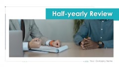 Half Yearly Review Opportunities Knowledge Ppt PowerPoint Presentation Complete Deck With Slides