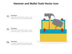Hammer And Mallet Tools Vector Icon Ppt Inspiration Templates PDF