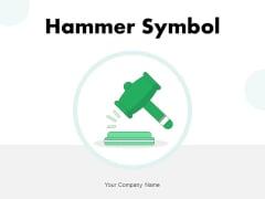 Hammer Symbol Dollar Sign Business Ppt PowerPoint Presentation Complete Deck