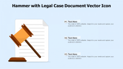Hammer With Legal Case Document Vector Icon Ppt PowerPoint Presentation File Backgrounds PDF