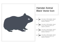 Hamster Animal Black Vector Icon Ppt Powerpoint Presentation Infographics Design Ideas
