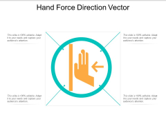 Hand Force Direction Vector Ppt Powerpoint Presentation File Portfolio