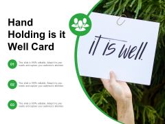 Hand Holding Is It Well Card Ppt PowerPoint Presentation Pictures Design Inspiration