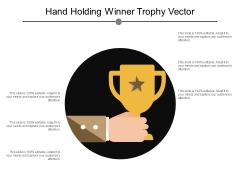Hand Holding Winner Trophy Vector Ppt PowerPoint Presentation Ideas Slideshow