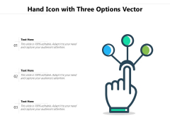Hand Icon With Three Options Vector Ppt PowerPoint Presentation Layouts Guide PDF