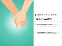Hand In Hand Teamwork Ppt PowerPoint Presentation Pictures Gridlines