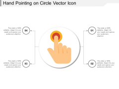 Hand Pointing On Circle Vector Icon Ppt PowerPoint Presentation Icon Show PDF