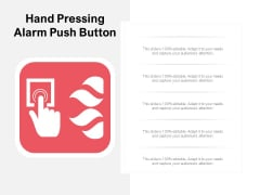 Hand Pressing Alarm Push Button Ppt Powerpoint Presentation Model Guidelines