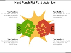 Hand Punch Fist Fight Vector Icon Ppt PowerPoint Presentation Show Layout Ideas PDF