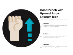 Hand Punch With Upward Arrow Strength Icon Ppt PowerPoint Presentation File Inspiration PDF
