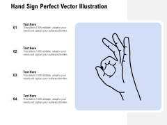 Hand Sign Perfect Vector Illustration Ppt PowerPoint Presentation Gallery Background PDF