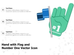 Hand With Flag And Number One Vector Icon Ppt PowerPoint Presentation Slides Background Designs PDF