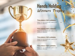 Hands Holding Winners Trophy Ppt PowerPoint Presentation Professional Example File