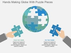 Hands Making Globe With Puzzle Pieces Powerpoint Templates