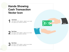Hands Showing Cash Transaction Vector Icon Ppt PowerPoint Presentation Model Skills PDF