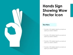 Hands Sign Showing Wow Factor Icon Ppt PowerPoint Presentation File Example PDF