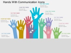 Hands With Communication Icons Powerpoint Templates