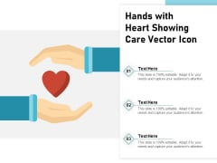 Hands With Heart Showing Care Vector Icon Ppt PowerPoint Presentation Gallery Grid PDF
