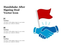 Handshake After Signing Deal Vector Icon Ppt PowerPoint Presentation Summary Rules PDF