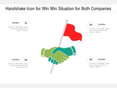 Handshake Icon For Win Win Situation For Both Companies Ppt PowerPoint Presentation Infographics Demonstration PDF
