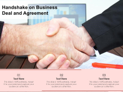 Handshake On Business Deal And Agreement Ppt PowerPoint Presentation Icon Files PDF