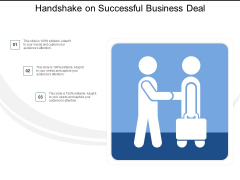 Handshake On Successful Business Deal Ppt PowerPoint Presentation Summary Slide Download