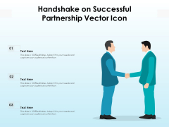 Handshake On Successful Partnership Vector Icon Ppt PowerPoint Presentation Gallery Examples PDF