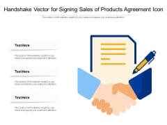 Handshake Vector For Signing Sales Of Products Agreement Icon Ppt PowerPoint Presentation Gallery Outfit PDF