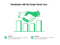 Handshake With Bar Graph Vector Icon Ppt PowerPoint Presentation File Clipart PDF