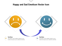 Happy And Sad Emoticon Vector Icon Ppt PowerPoint Presentation File Layouts PDF