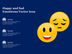 Happy And Sad Emoticons Vector Icon Ppt PowerPoint Presentation Gallery Slides PDF