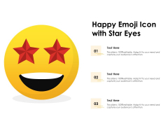 Happy Emoji Icon With Star Eyes Ppt PowerPoint Presentation File Background Designs PDF
