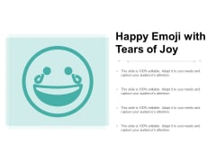 Happy Emoji With Tears Of Joy Ppt PowerPoint Presentation Styles Background Images