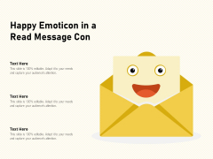 Happy Emoticon In A Read Message Con Ppt PowerPoint Presentation File Styles PDF