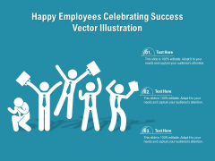Happy Employees Celebrating Success Vector Illustration Ppt PowerPoint Presentation Gallery Graphics Tutorials PDF