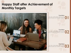 Happy Staff After Achievement Of Monthly Targets Ppt PowerPoint Presentation File Microsoft PDF