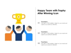 Happy Team With Trophy After Winning Icon Ppt PowerPoint Presentation Gallery Portrait PDF