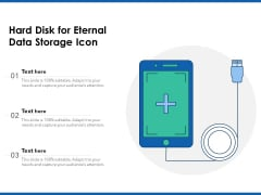 Hard Disk For Eternal Data Storage Icon Ppt PowerPoint Presentation Show Samples PDF