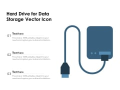Hard Drive For Data Storage Vector Icon Ppt PowerPoint Presentation Icon Deck PDF