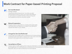 Hardbound Printing Work Contract For Paper Based Printing Proposal Ppt Model Example Topics PDF