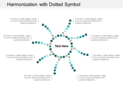 Harmonization With Dotted Symbol Ppt Powerpoint Presentation File Design Ideas