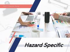 Hazard Specific Project Assurance Strategic Ppt PowerPoint Presentation Complete Deck