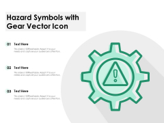 Hazard Symbols With Gear Vector Icon Ppt PowerPoint Presentation Show Background Designs