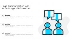Head Communication Icon For Exchange Of Information Ppt PowerPoint Presentation Gallery Structure PDF