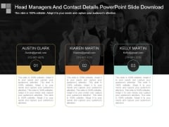 Head Managers And Contact Details Powerpoint Slide Download