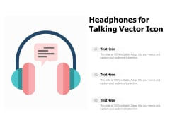 Headphones For Talking Vector Icon Ppt PowerPoint Presentation Slides Portrait