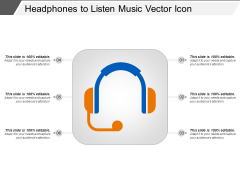 Headphones To Listen Music Vector Icon Ppt PowerPoint Presentation Gallery Infographics PDF